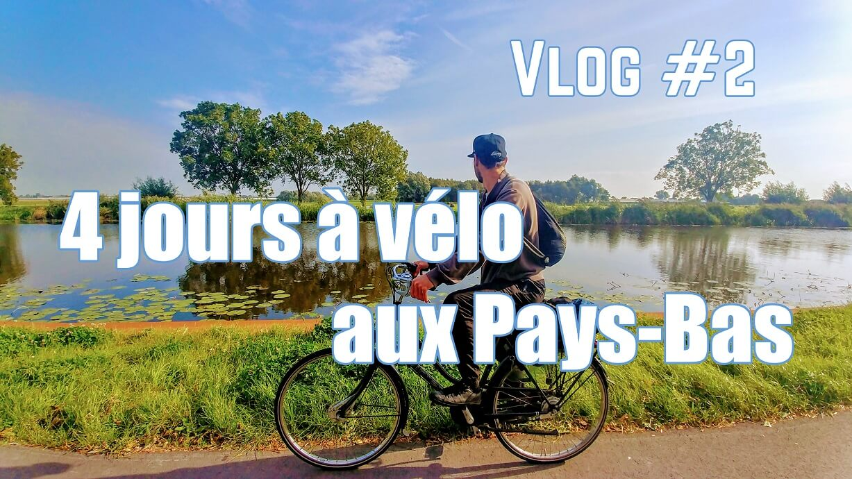 voyage vélo Pays Bas